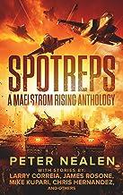 SPOTREPS - A Maelstrom Rising Anthology