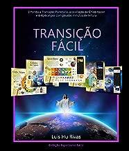 Transição Fácil: Entenda a Transição Planetária, a revelação de Chico Xavier e o Apocalipse em poucos minutos de leitura. (Espiritismo Fácil Livro 4) (Portuguese Edition)