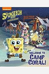 Welcome to Camp Coral! (The SpongeBob Movie: Sponge on the Run) (SpongeBob SquarePants) Kindle Edition