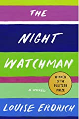 The Night Watchman: A Novel Kindle Edition