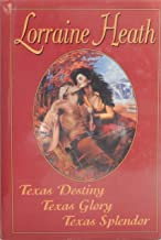 Texas Destiny, Texas Glory, Texas Splendor (3-in-1 book)