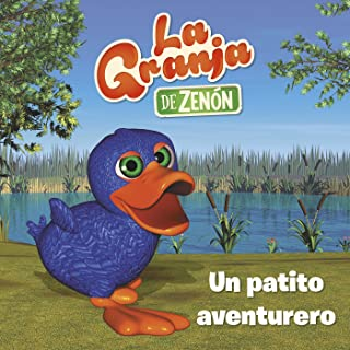 Un patito aventurero/ An Adventurous Duck (La Granja de Zenón) (Spanish Edition