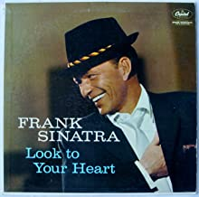 Frank Sinatra: Look to Your Heart [LP Record]