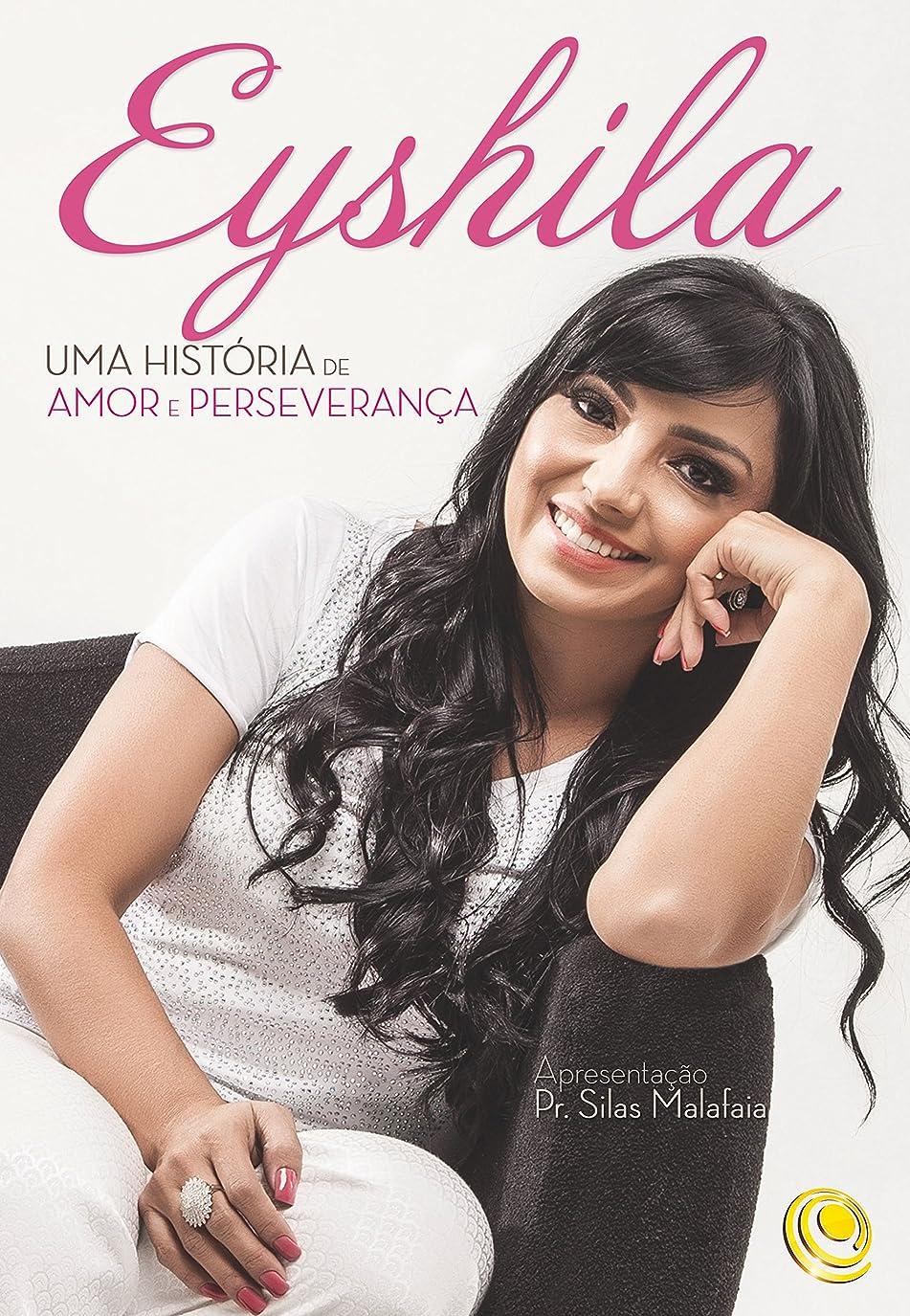 セント協力する市の中心部Eyshila: Uma história de amor e perseveran?a (Portuguese Edition)