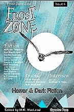 Frost Zone Zine 4: Horror and Dark Fiction