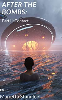 After the Bombs II: Contact