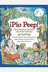 Pio Peep! Traditional Spanish Nursery Rhymes: Bilingual Spanish-English Paperback