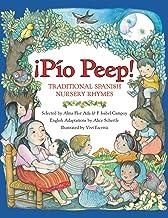Pio Peep! Traditional Spanish Nursery Rhymes: Bilingual Spanish-English