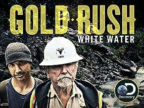 Gold Rush White Water Season 1