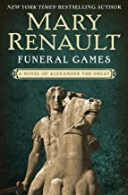 Funeral Games (Alexander the Great series Book 3)