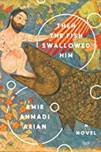 Then the Fish Swallowed Him: A Novel