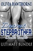 Dearest Stepbrother: Double Trouble - Ultimate Bundle