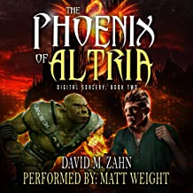 The Phoenix of Altria: A LitRPG Series: Digital Sorcery: Book Two