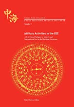 Military Activities in the EEZ. A U.S.-China Dialogue on Security and International Law in the Maritime Commons (CHINA MARITIME INSTITUTE No. 7)