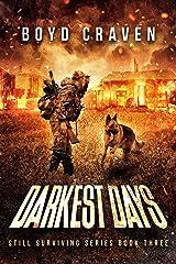 Darkest Days : Still Surviving Kindle Edition
