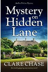 Mystery on Hidden Lane: An utterly gripping cozy mystery novel (An Eve Mallow Mystery Book 1) Kindle Edition