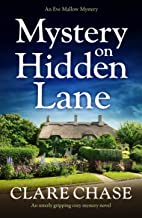 Mystery on Hidden Lane: An utterly gripping cozy mystery novel (An Eve Mallow Mystery Book 1) (English Edition)