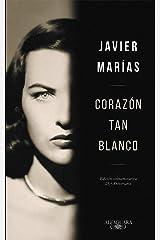 Corazón tan blanco (edición especial 25º aniversario) (Spanish Edition) Format Kindle