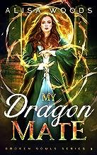 My Dragon Mate (Broken Souls 3) (English Edition)