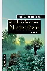 Mörderisches vom Niederrhein: Krimis (Kriminelle Freizeitführer im GMEINER-Verlag) Kindle Ausgabe