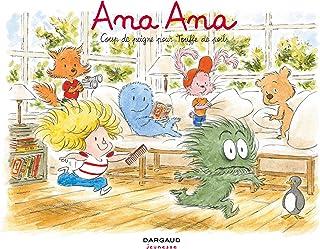 Ana Ana - Tome 8 - Coup de peigne pour Touffe de poils (French Edition)