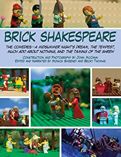 Brick Shakespeare: The Comedies―A Midsummer Night's Dream, The Tempest, Much Ado About Nothing, and The Taming of the Shrew
