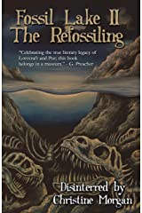 Fossil Lake II: The Refossiling Kindle Edition