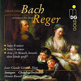 Bach: Suite in G Minor & Suite in B Minor (Arranged by Max Reger)