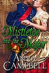 Mistletoe and the Major: A Christmas Novella Kindle Edition