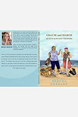 Gracie and Marge Kicking the Bucket Together Kindle Edition