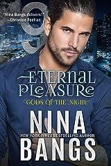 Eternal Pleasure Kindle Edition