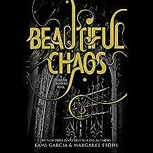 Beautiful Chaos: Beautiful Creatures, Book 3