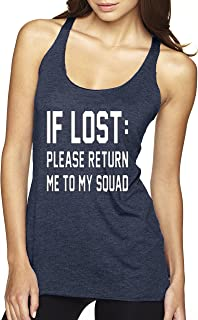 393 - Women's Tank-Top If Lost Please Return Me To My Squad Funny Humor