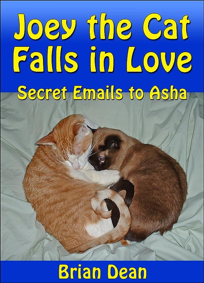 服を片付けるめまい珍味Joey the Cat Falls in Love: Secret Emails to Asha (English Edition)