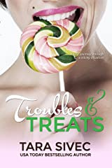 Troubles and Treats (Chocolate Lovers #3) Kindle Edition