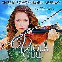 The Viola Girl: Counterfeit Princess Series, Book 2