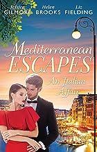 Mediterranean Escapes: An Italian Affair - 3 Book Box Set