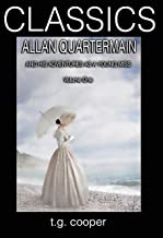 CLASSICS: Allan Quartermain and His Adventures as a Young Miss. Vol 1 (English Edition)