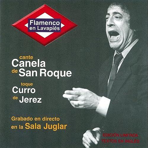 Siguiriya de Canela De San Roque & Curro de Jerez en Amazon ...