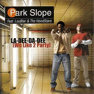 La-Dee-Da-Dee (We Like To Party)