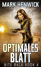Optimales Blatt (Bite Back 4) (German Edition)