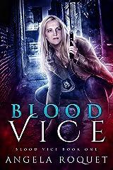 Blood Vice Kindle Edition