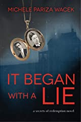 It Began With a Lie (Secrets of Redemption Book 1) Kindle Edition