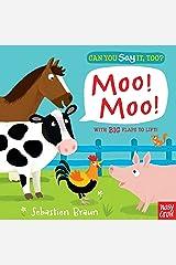 Can You Say It, Too? Moo! Moo! Board book