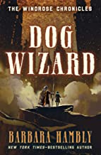 Dog Wizard (Windrose Chronicles series Book 3)