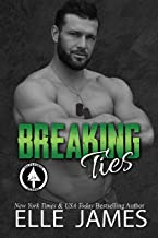 Breaking Ties (Delta Force Strong Book 6)