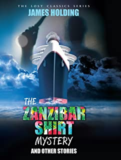 The Zanzibar Shirt Mystery and Other Stories