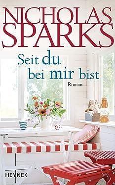 Seit du bei mir bist: Roman (German Edition)