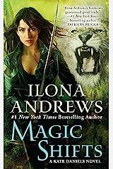 Magic Shifts (Kate Daniels Book 8) Kindle Edition