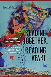 Reading Together, Reading Apart: Identity, Belonging, and South Asian American Community